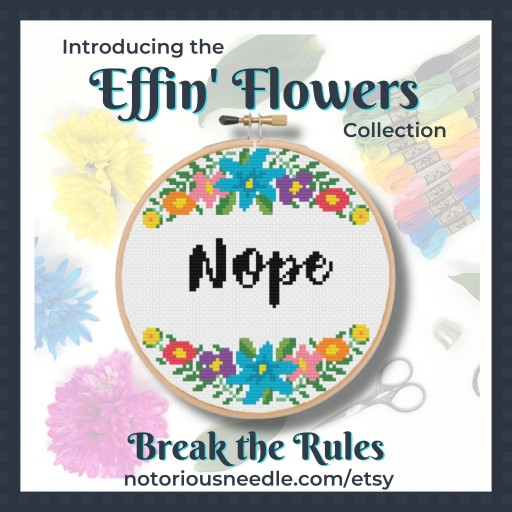 Notorious Needle Announces Grand Opening With the Effin' Flowers Cross Stitch Collection