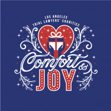 Los Angeles Trial Lawyers' Charities 2020 Comfort and Joy Event