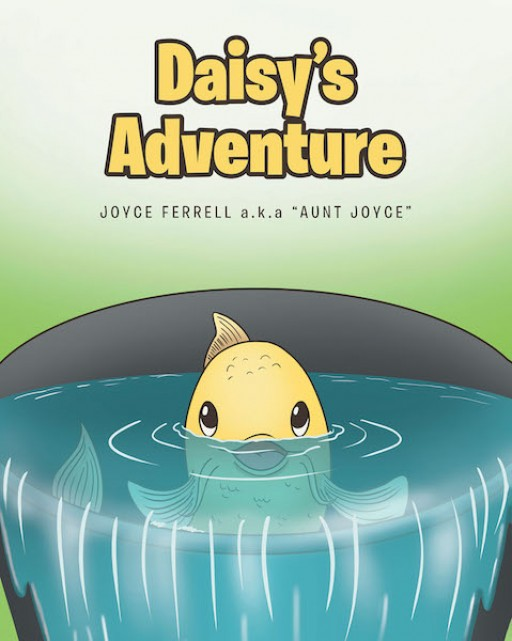 Joyce Ferrell a.k.a. Aunt Joyce's New Book, 'Daisy's Adventure' is a Story of a Koi Fish Who Has Been on a Thrilling Adventure