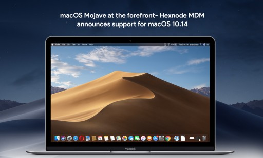 macOS Mojave at the forefront- Hexnode MDM announces support for macOS 10.14