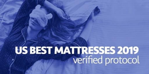 Sleep-Related Product Committee Has Officially Announced a Verified Protocol of the Best Mattresses of 2019 in the US Market