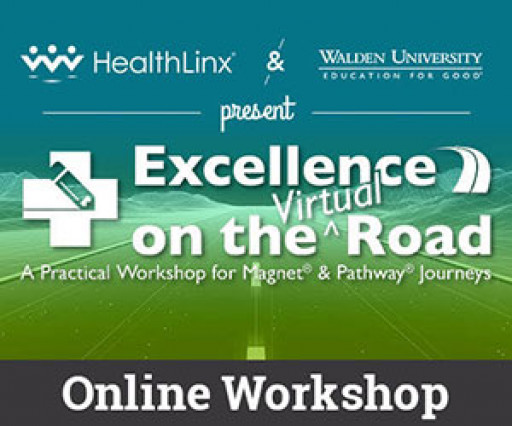 HealthLinx and Walden University Announce Virtual Workshop for Magnet® and Pathway to Excellence®