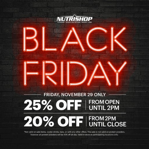 NUTRISHOP® Announces Black Friday and Cyber Monday Deals in Stores Nationwide