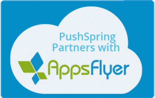 PushSpring Partners With AppsFlyer, Empowering App Developers to Expand and Activate Target Audiences