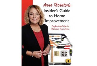 Anne Thornton's Insider's Guide To Home Improvement