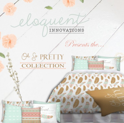 "Eloquent Innovations Introduces the New ""Oh So Pretty"" Collection"