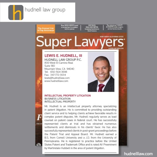 Attorney Lewis Hudnell of Hudnell Law Group Has Been Selected to the Northern California Super Lawyers List for the Sixth Year in a Row