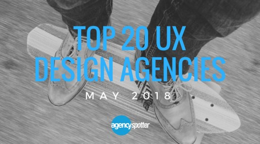 The Top 20 UX Design Agencies Report Released by Agency Spotter