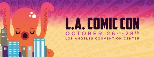 Los Angeles Comic Con Celebrates L.A.'s Greatest Pop Culture Extravaganza This Weekend
