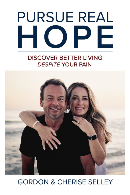 Just Released! Power-Packed Book, Pursue Real Hope: Discover an Abundant Life Through Your Pain