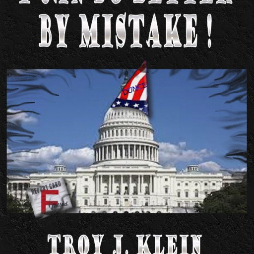 Rookie Author Exposes Our Politicians and Provides Solutions for All Americans!