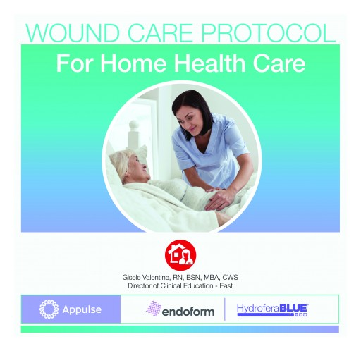 Hydrofera, Aroa Provide Free APPULSE Home Care Protocol for Treatment of Wounds in the Home Care Setting