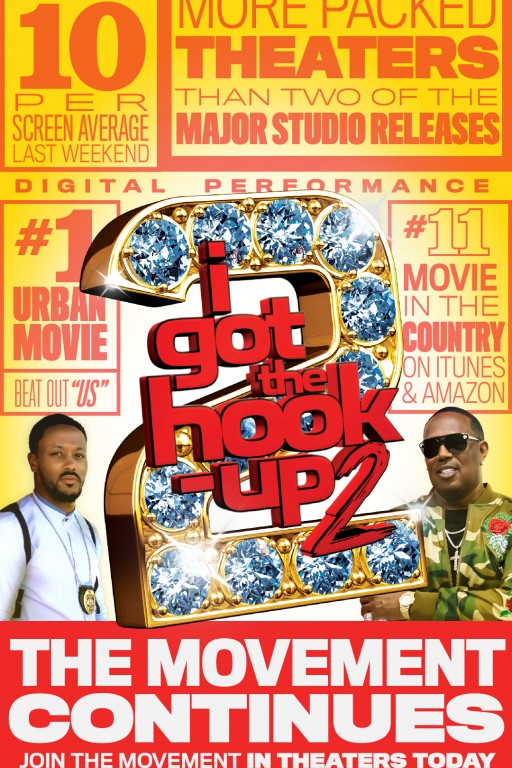 I Got The Hook Up 2 is the Number One Urban Film in the Country