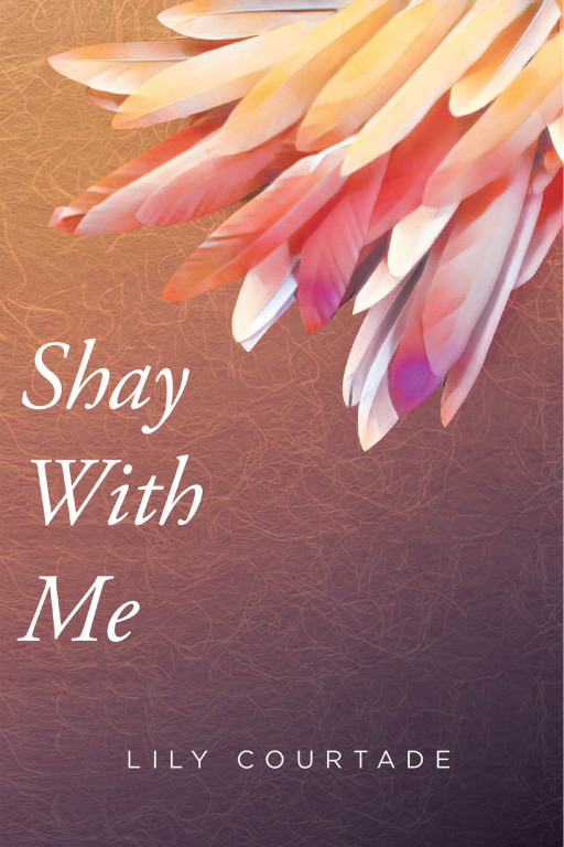 Lily Courtade's New Book 'Shay With Me' Gives a Beautiful Journey of Motherhood, Friendships, and Finding Unexpected Love