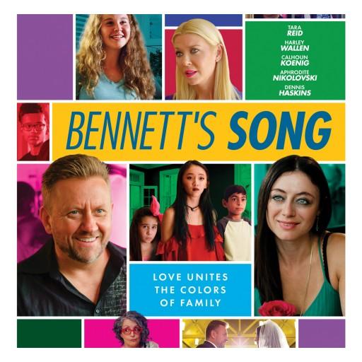 Vision Films Presents the Award-Winning Romantic Comedy for the Modern Family, 'Bennett's Song'