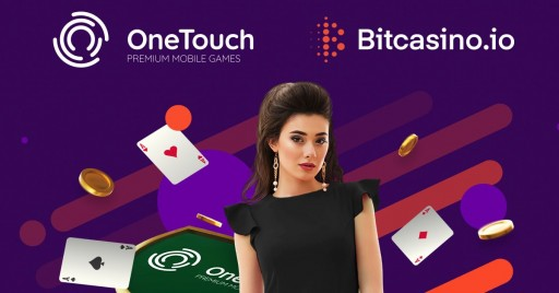 Bitcasino Pens Key Partnership With OneTouch, Multiple New Games Announced