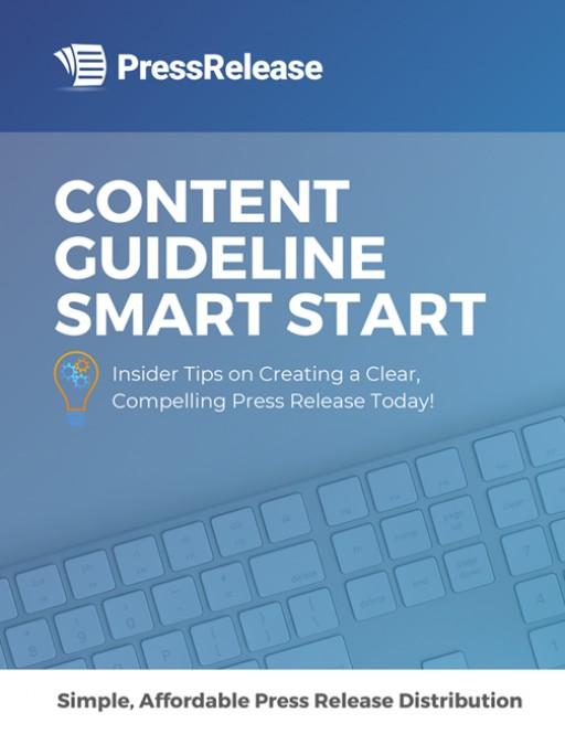 PressRelease.com Explains 'How to Write a Press Release' via Content Guideline Smart Start