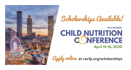 $20,000 Available for Scholarships to National Child Nutrition Conference