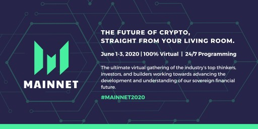 Messari Hosts Inaugural Virtual Event 'Mainnet 2020', Featuring Crypto's Top Builders