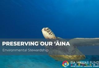 Preserving our ʻĀina Initiative