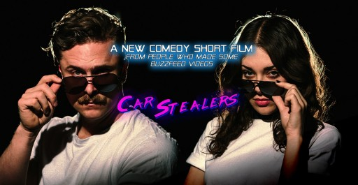 Car Stealers Production Team [Ex-Buzzfeed, Muse Productions] Seeks Support