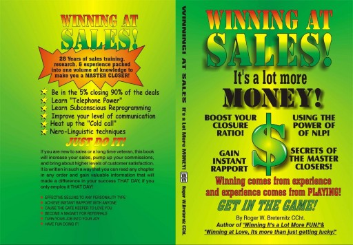 Roger W. Breternitz CCht. Discusses His Book, 'WINNING AT SALES, It's a Lot More Money!'
