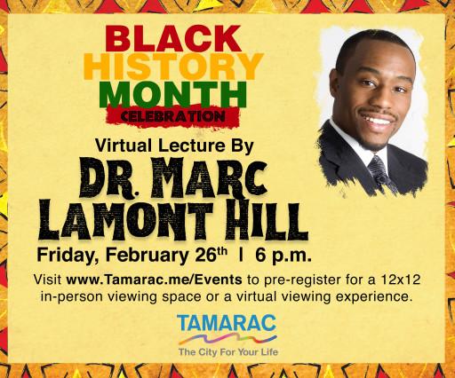 Dr. Marc Lamont Hill to Deliver Virtual Keynote Speech at Tamarac's Black History Month Celebration