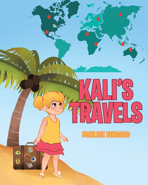 Author Marlene Norgard's New Book 'Kali's Travels' is a Tale That Helps Parents Explain Moving From Place to Place to Young Children