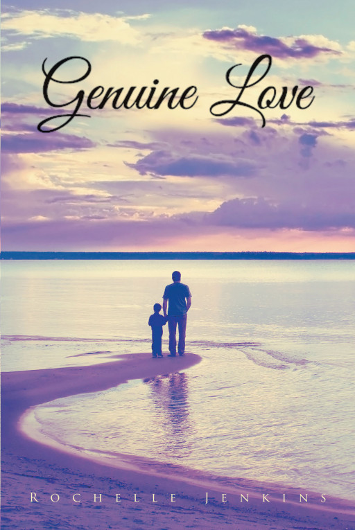 Rochelle Jenkins' New Book, 'Genuine Love', Is a Heartfelt Collection of Love Poems Dedicated to the Creator