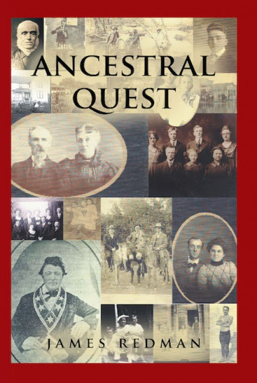 James Redman's New Book 'Ancestral Quest' is a True-to-Life Account of Learning About One's Heritage