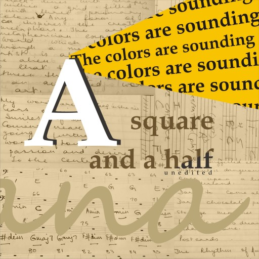 Cambridge Creation Lab Announces the Launch of Its First Book Come Music Project: A Square and a Half-the Colors Are Sounding (Unedited)