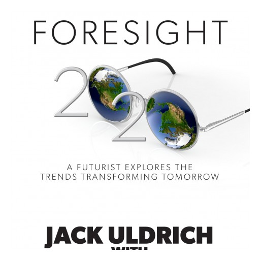 Jack Uldrich to Present Ten Trends Transforming Tomorrow