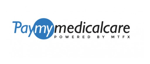 MTFX Group Launches PayMyMedicalCare, Expanding Its Innovative International Payments Platform Into Healthcare