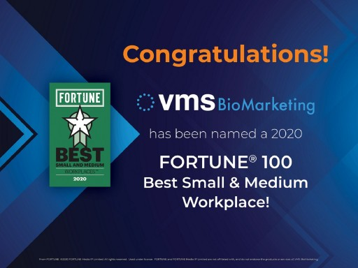 VMS BioMarketing Named to Best Small & Medium Workplaces List for 2020 by FORTUNE® Magazine and Great Place to Work®