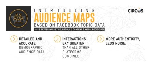 Circus Social Launches 'AUDIENCE MAPS' to Give Customers Across Asia Access to Facebook Topic Data