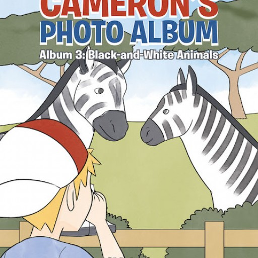 Y.Y. Lee's New Book 'Cameron's Photo Album, Album 3: Black-and-White Animals' is a Thrilling Third Book in a Playful Learning-by-Observation Series