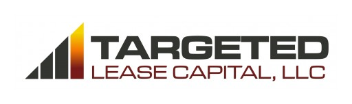 Targeted Lease Capital Announces Upsizing to $10.0 Million of Its Existing Corporate Notes