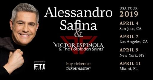 Italian Tenor Alessandro Safina Announces US Tour in April Featuring Victor Espinola & the Forbidden Saints