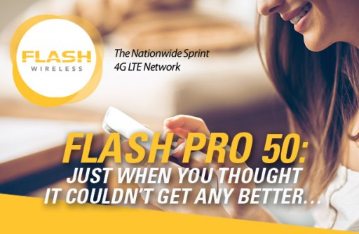 Flash Wireless Customers Can Go Full Throttle With 50GB High Speed LTE Data