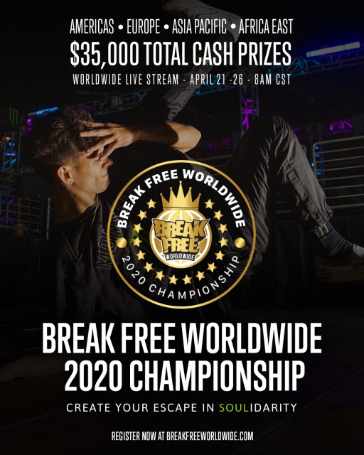 Break Free Worldwide 2020 Championship: Create Your Escape in SOULidarity