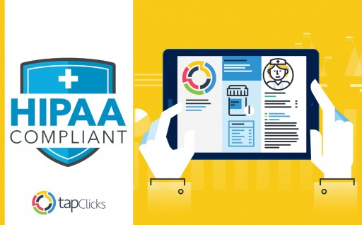 TapClicks Offers Leading HIPAA-Compliant Marketing Reporting and Workflow Solution
