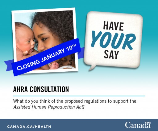 Fertility Advisors is Reminding Canadians That They Can Make a Difference in AHRA Amendments