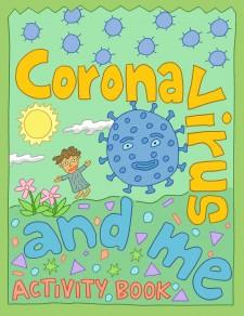 Coronavirus and Me