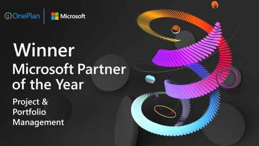 OnePlan Recognized as Winner of 2021 Microsoft Project & Portfolio Management Partner of the Year and a Finalist for Power Apps and Power Automate