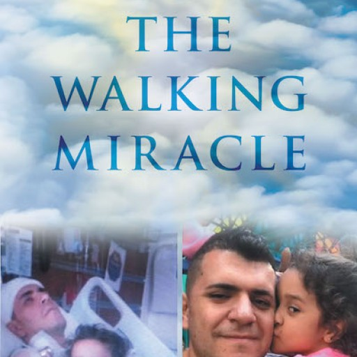 Luis Gonzalez Jr.'s New Book 'THE WALKING MIRACLE' is the Awe-Inspiring Testimony of a Man's Fellowship With the Lord Amid Life's Toils
