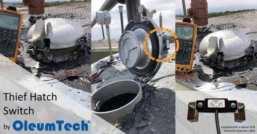 New Thief Hatch Switch by OleumTech is a Game-Changing Remote Asset Monitoring Solution for Oil and Gas Producers