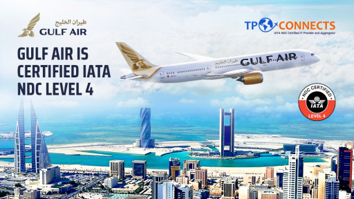 TPConnects Partners With Gulf Air to Step Up Retailing Capabilities With IATA NDC Level 4 Certification