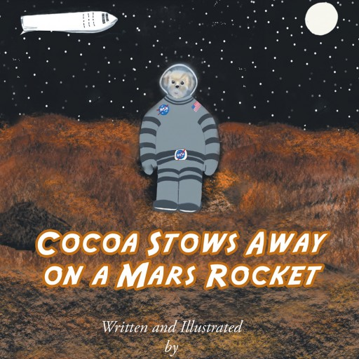 Bebe Proctor's New Book 'Cocoa Stows Away on a Mars Rocket' is a Lovely Tale About a Canine's Astounding Adventure Across Outer Space.