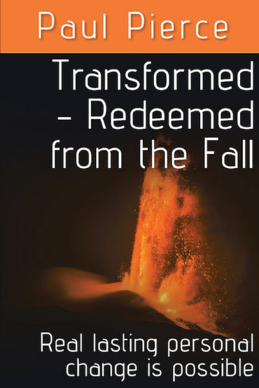 Paul Pierce's New Book 'Transformed - Redeemed From the Fall' is a Book About Finding Fulfillment Through Change