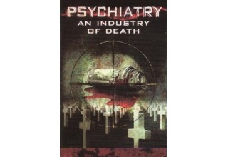 Psychiatry: An Industry of Death documentary